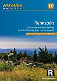 Fernwanderweg Rennsteig: Auf dem historischen Kammweg durch den Thüringer Wald zum Frankenwald. 1:35.000 (Hikeline /Wanderführer)