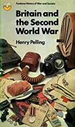 Britain and the Second World War (The Fontana history of war and society)