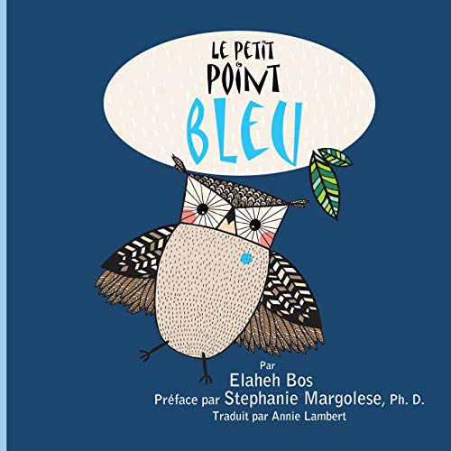 Le Petit Point Bleu: French version of A Spot of Blue