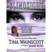Blindsight (Romantic Suspense) (English Edition)
