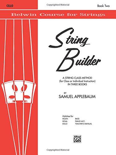 The Belwin String Builder, Book II: Cello par Samuel Applebaum