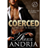 Coerced (Billionaire romance): Blackmailed by the Billionaire (Buchanan Romance Book 1)