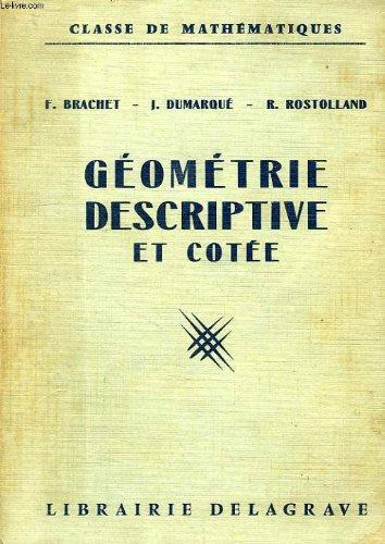 Geometrie descriptive, classe de mathematiques par DUMARQUE J., ROSTOLLAND R. BRACHET F.