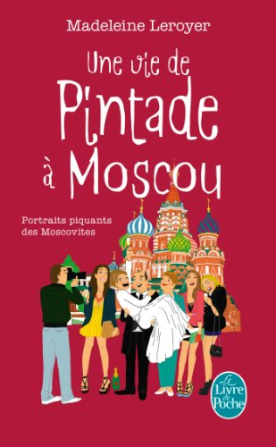 Book's Cover of Une vie de pintade à Moscou