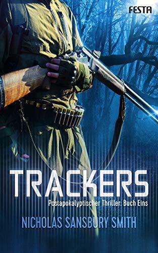 Trackers: Buch 1 (Von Action-adventure Kindle-büchern)