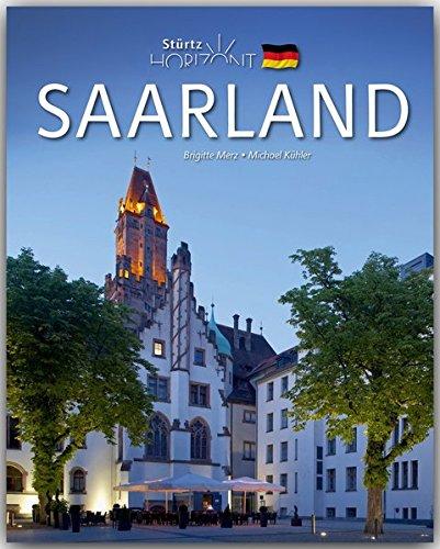 Horizont SAARLAND - 160 Seiten Bildband mit 250 Bildern