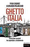 Ghetto Italia: I braccianti stranieri tra caporalato e sfruttamento