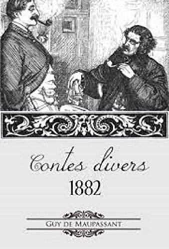 Contes Divers 1882 por Maupassant, Guy De