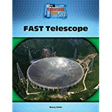 Fast Telescope (Engineering Feats)