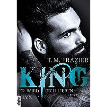 King - Er wird dich lieben (King-Reihe 2)