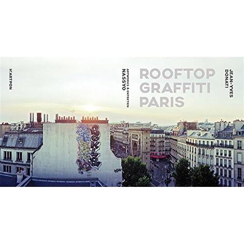 Rooftop graffiti Paris