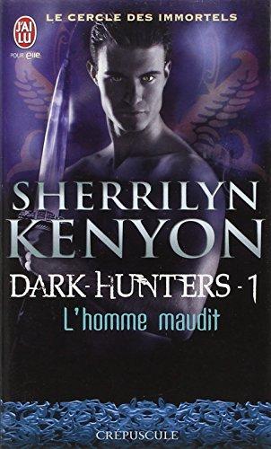Le cercle des immortels, Tome 1 : L'homme maudit par Sherrilyn Kenyon