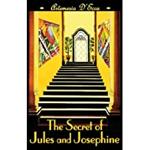 The Secret of Jules and Josephine: An Art Deco Odyssey