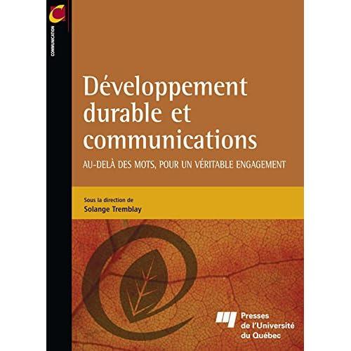 Développement durable et communications: Au-delà des mots, pour un véritable engagement