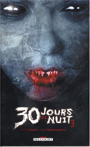 30 Jours de nuit, Tome 3 : Retour à Bar...