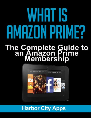 What is Amazon Prime? The Complete Guide to an Amazon Prime ...