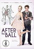 After the Ball (deutsche Version) - Portia Doubleday, Marc- André Grondin, Chris Noth