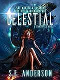 Celestial: Book 4 of the Starstruck Saga