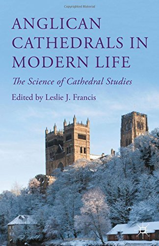 Anglican Cathedrals in Modern Life: The Science of Cathedral Studies (2015-09-30)