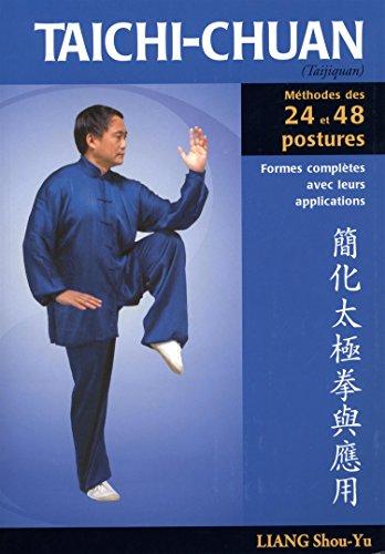 Taïchi-chuan : La méthode des 24 et 48 postures avec applications martiales par Shou-Yu Liang, Wen-Ching Wu