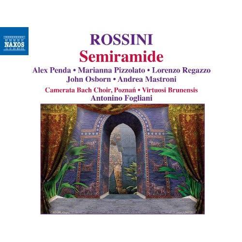 Semiramide: Act I Scene 13: I vostri voti omai (Semiramide, Arsace, Idreno, Oroe, Assur, Chorus)