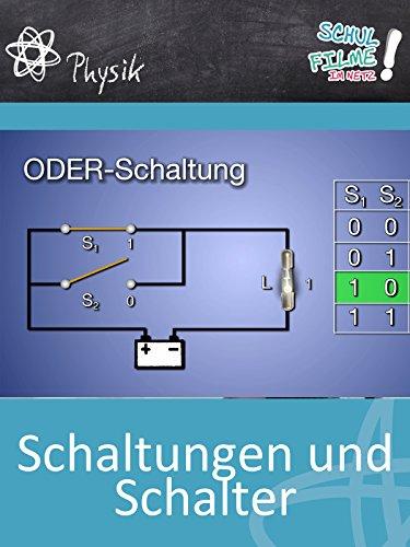 Schaltungen und Schalter - Schulfilm Physik -