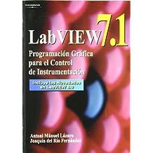 Labview 7.1. Programación gráfica para el control de instrumentación