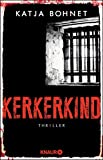 Image of Kerkerkind: Thriller (Ein Fall für Viktor Saizew und Rosa Lopez, Band 2)