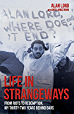Life in Strangeways - From Riots to Redemption, My 32 Years Behind Bars