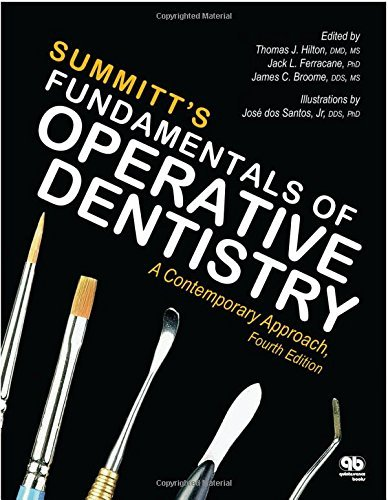 Summitt's Fundamentals of Operative Dentistry: A Contemporary Approach, Fourth Edition by Thomas J. Hilton (2013-10-15)