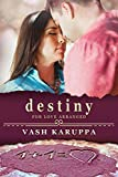 Destiny for Love Arranged (A Second Chance Romance Book 1)