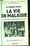 Telecharger Livres La vie en malaisie singapour malacca bangkok sumatra java bali (PDF,EPUB,MOBI) gratuits en Francaise
