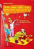 Eins – zwei – drei – vier Weihnachten steht vor der Tür Neue Lieder und Spielideen für Kinder von Reinhard Horn - Mit praktischem Rechenbleistift (Notenbuch/sheetmusic)