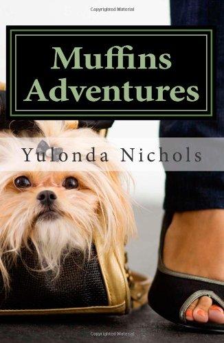 Muffins Adventures: Volume 1