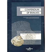 Compendium of Bivalves: A Full-Color Guide to 3'300 of the World's Marine Bivalves: A Status on Bivalvia After 250 Years of Research.