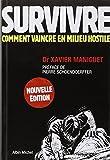 survivre comment vaincre en milieu hostile guide de survie