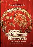Es muss nicht immer Chemo sein (Amazon.de)
