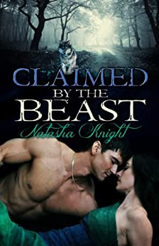 Claimed by the Beast (Belonging to the Beast Book 2) (English Edition) di [Knight, Natasha]