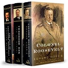 Edmund Morris's Theodore Roosevelt Trilogy Bundle: The Rise of Theodore Roosevelt, Theodore Rex, and: Written by Edmund Morris, 2010 Edition, (Pck) Publisher: Random House [Hardcover]