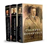 Edmund Morris's Theodore Roosevelt Trilogy Bundle: The Rise of Theodore Roosevelt, Theodore Rex, and Colonel Roosevelt by Edmund Morris (23-Nov-2010) Hardcover