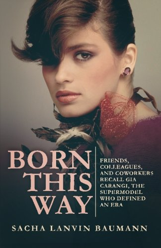 born-this-way-friends-colleagues-and-coworkers-recall-gia-carangi-the-supermodel-who-defined-an-era