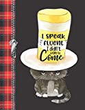 I Speak Fluent I Didn't Want To Come: Lumberjack Plaid Large A4  Top Hat Cat College Ruled Composition Writing Notebook For Young Men And Woman