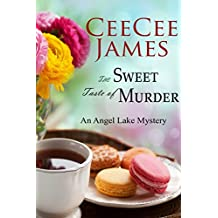 The Sweet Taste of Murder: An Angel Lake Mystery (Walking Calamity Cozy Mystery Book 1) (English Edition)