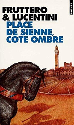Place de Sienne, côté ombre par Carlo Fruttero