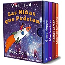 Las Niñas que Podrían: Cuentos Inspiradores sobre Niñas Reales - Grace Hopper, Mae Jemison, Rachel Carson, Morrnah Simeona: Box Set: Volumes 1-4 (The Girls Who Could)