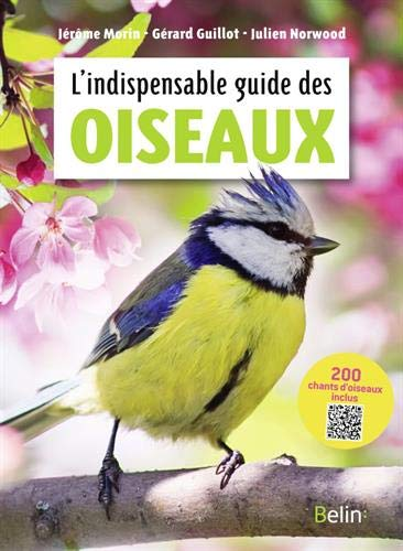 L'indispensable guide des oiseaux par  (Poche - May 1, 2019)