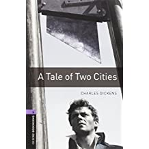Oxford Bookworms Library: Oxford Bookworms. Stage 4: A Tale of Two Cities CD Pack Edition 08: 1400 Headwords