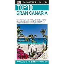 Top 10 Gran Canaria (DK Eyewitness Top 10 Travel Guide)