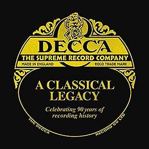 Decca The Supreme Record Company - A Classical Legacy