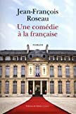Une comédie à la française